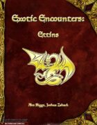 Exotic Encounters: Ettins