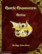 Exotic Encounters: Ettins