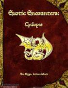 Exotic Encounters: Cyclopes