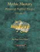Mythic Mastery - Missing Mythic Magic Volume III