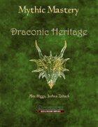Mythic Mastery - Draconic Heritage