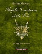 Mythic Mastery - Mythic Creatures of the Nile