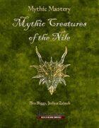 Mythic Mastery - Mythic Creatures of the Nile