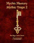 Mythic Mastery - Mythic Traps 2