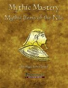 Mythic Mastery - Mythic Items of the Nile