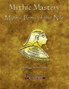 Mythic Mastery - Mythic Items of the Nile