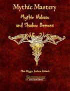 Mythic Mastery - Mythic Nabasu and Shadow Demons