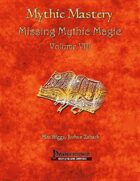 Mythic Mastery - Missing Mythic Magic Volume VIII
