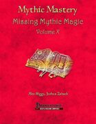 Mythic Mastery - Missing Mythic Magic Volume X
