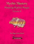 Mythic Mastery - Missing Mythic Magic Volume XI