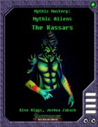 Mythic Mastery - Mythic Aliens - The Kassars