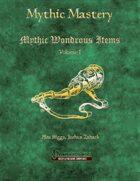 Mythic Mastery - Mythic Wondrous Items Volume I