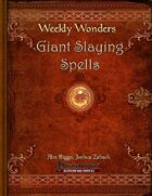 Weekly Wonders - Giant Slaying Spells