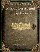 Mythic Mastery - Mythic Desert and Ocean Giants
