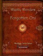 Weekly Wonders - Forgotten Oni