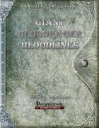 Weekly Wonders - Giant Bloodrager Bloodlines