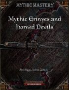 Mythic Mastery - Mythic Erinyes and Horned Devils