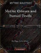 Mythic Mastery - Mythic Erinyes and Horned Devils