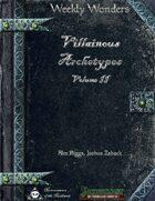 Weekly Wonders - Villainous Archetypes Volume II