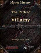 Mythic Mastery - The Path of Villainy