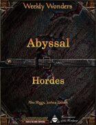 Weekly Wonders - Abyssal Hordes