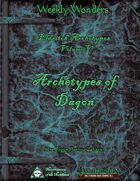 Weekly Wonders - Eldritch Archetypes Volume V - Archetypes of Dagon