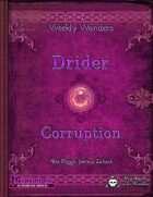Weekly Wonders: Drider Corruption