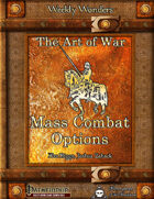 Weekly Wonders - The Art of War - Mass Combat Options