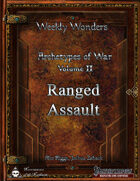 Weekly Wonders - Archetypes of War Volume II - Ranged Assault
