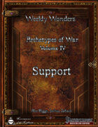 Weekly Wonders - Archetypes of War Volume IV - Support