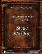 Weekly Wonders - Archetypes of War Volume VI - Siege Warfare