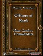 Weekly Wonders - Officers of Rank - Mass Combat Commanders