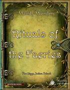 Weekly Wonders - Rituals of the Fey
