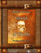 Weekly Wonders - Island of Skulls