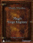Weekly Wonders - Magic Siege Engines
