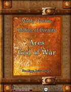 Weekly Wonders - Profiles in Divinity - Ares, God of War