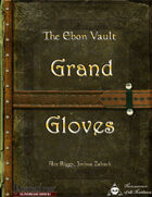 The Ebon Vault: Grand Gloves