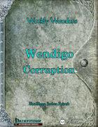 Wendigo Corruption