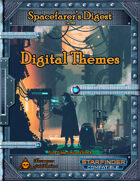 Spacefarer's Digest 001 - Digital Themes