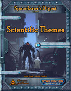 Spacefarer's Digest 002 - Scientific Themes