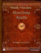 Weekly Wonders - Downtime Spells
