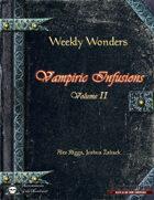 Weekly Wonders - Vampiric Infusions Volume II