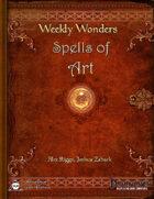 Weekly Wonders - Spells of Art