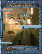 Spacefarer's Digest 005 - Archetypes of Sin