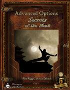 Advanced Options: Secrets of the Monk