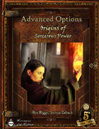 Advanced Options: Origins of Sorcerous Power