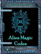 Advanced Arcana - Alien Magic Codex
