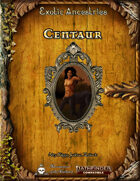 Exotic Ancestries - Centaur