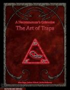 A Necromancer's Grimoire: The Art of Traps