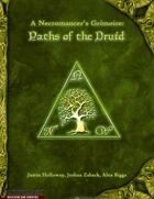 A Necromancer's Grimoire: Paths of the Druid